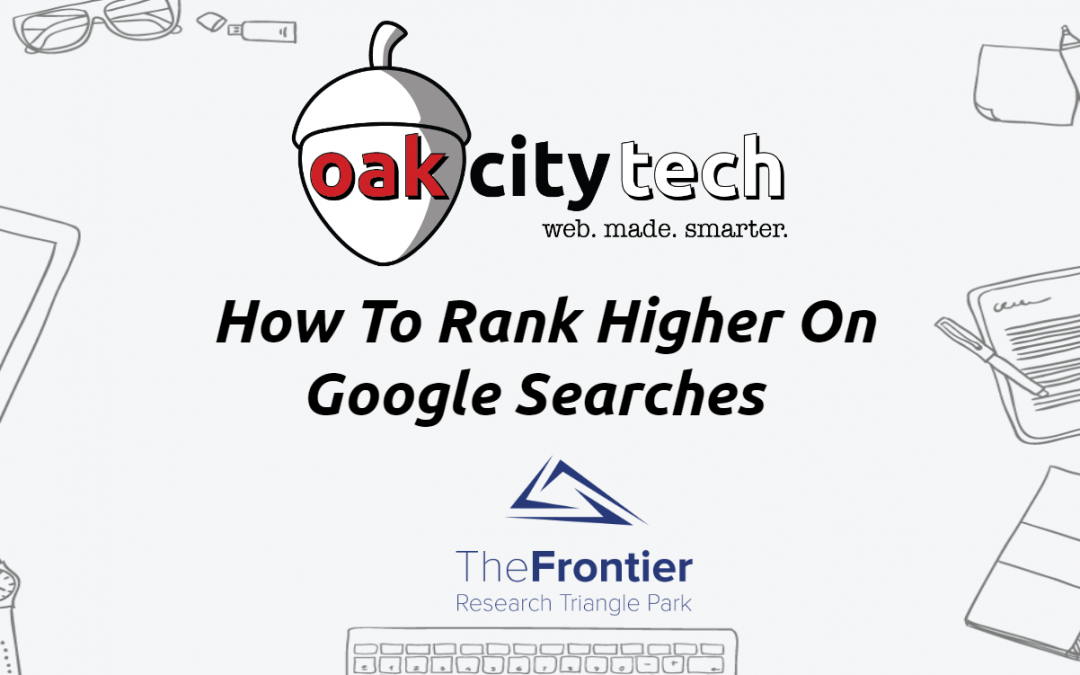 Free Class! How To Rank Higher On Google Searches